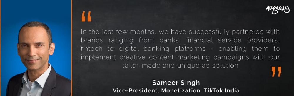 Sameer Singh, Vice-President, Monetization, ByteDance India