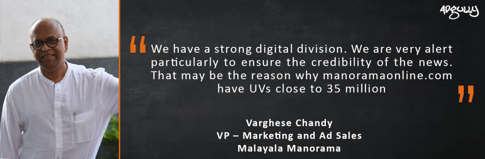 Varghese Chandy, VP – Marketing and Ad Sales, Malayala Manorama