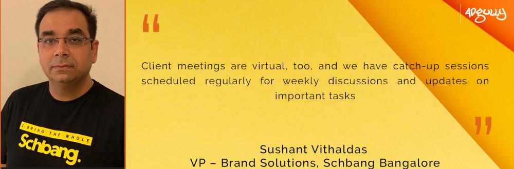 Sushant Vithaldas, VP – Brand Solutions, Schbang Bangalore.
