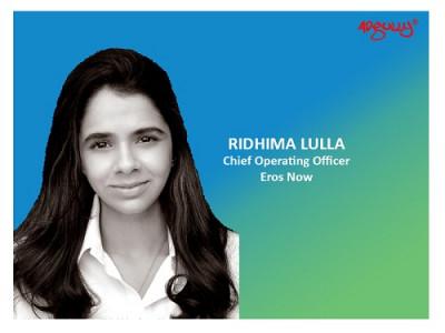 Ridhima Lulla, COO, Eros Now