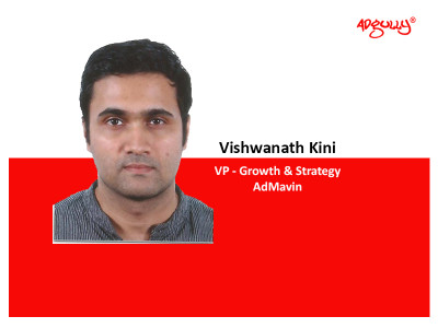 Vishwanath Kini, VP - Growth and Strategy, AdMavin