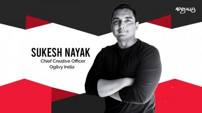 Sukesh Nayak, Chief Creative Officer, Ogilvy India