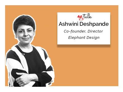 Ashwini Deshpande, Co-Founder & Director, Elephant Design