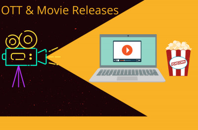 OTT & Movie Releases