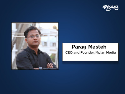 Parag Masteh, CEO and Founder, Mplan Media