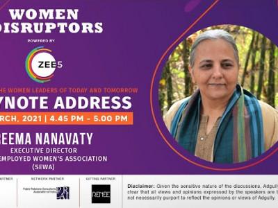 Women Disruptors 2021 | Keynote Address | Reema Nanavaty  Executive Director, Self Employed Women's