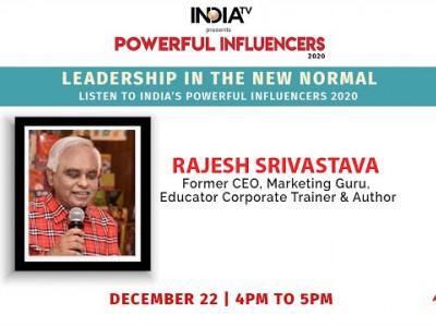 Powerful Influencers 2020 | Rajesh Srivastava - Former CEO, Marketing Guru, Corporate Trainer.