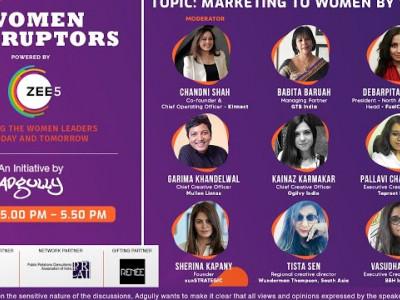 Women Disruptors 2021 | Panel 6 | Marketing to Women by Women