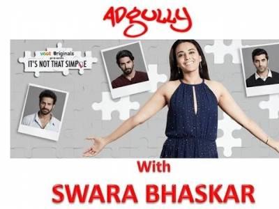 Swara Bhaskar on her webseries 'It's not that simple'