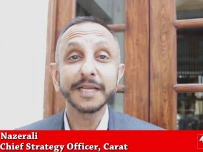 Sanjay Nazerali of Carat on relevance of data