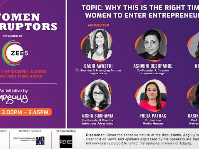 Women Disruptors 2021| Panel 4 | Why this is the right time for women to enter entrepreneurship