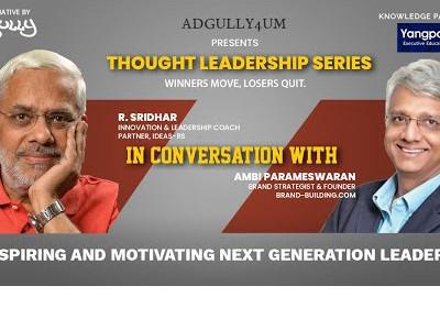 Adgully Presents Thought Leadership Series: Ambi Parameswaran & R. Sridhar in candid conversation
