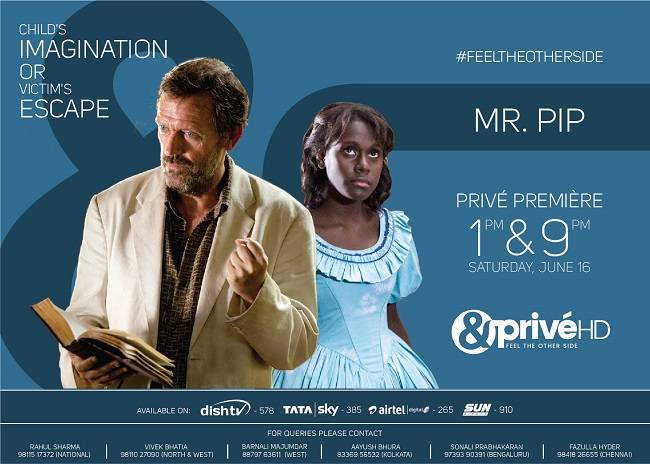 &Privé HD brings the premiere of 'Mr  Pip' on 16th of June - Adgully com